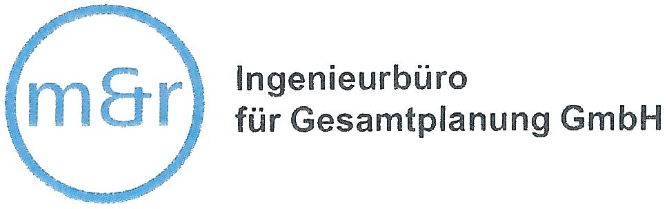 M&R Ingenieurbüro für Gesamtplanung GmbH